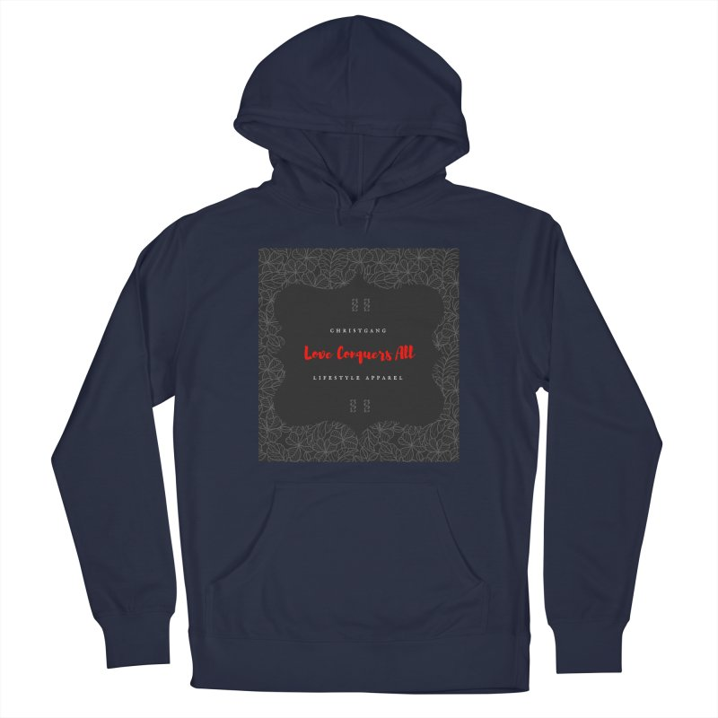 Love Conquers All Men's Pullover Hoody by ChristGang Apparel