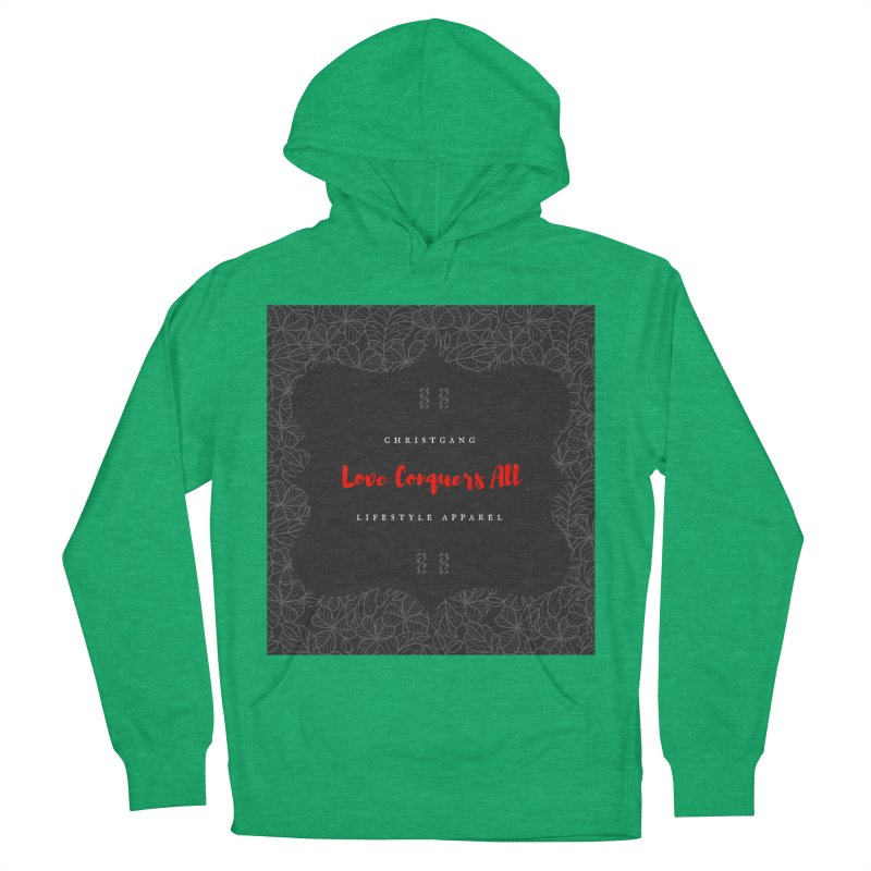 Love Conquers All Men's French Terry Pullover Hoody by ChristGang Apparel