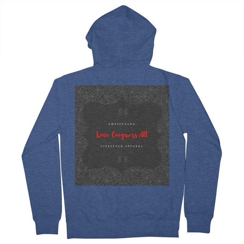 Love Conquers All Women's Zip-Up Hoody by ChristGang Apparel