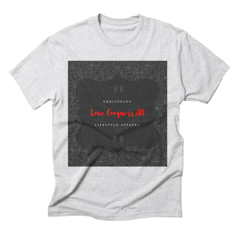 Love Conquers All Men's Triblend T-Shirt by ChristGang Apparel