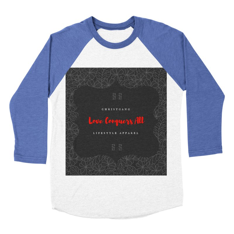 Love Conquers All Men's Baseball Triblend Longsleeve T-Shirt by ChristGang Apparel