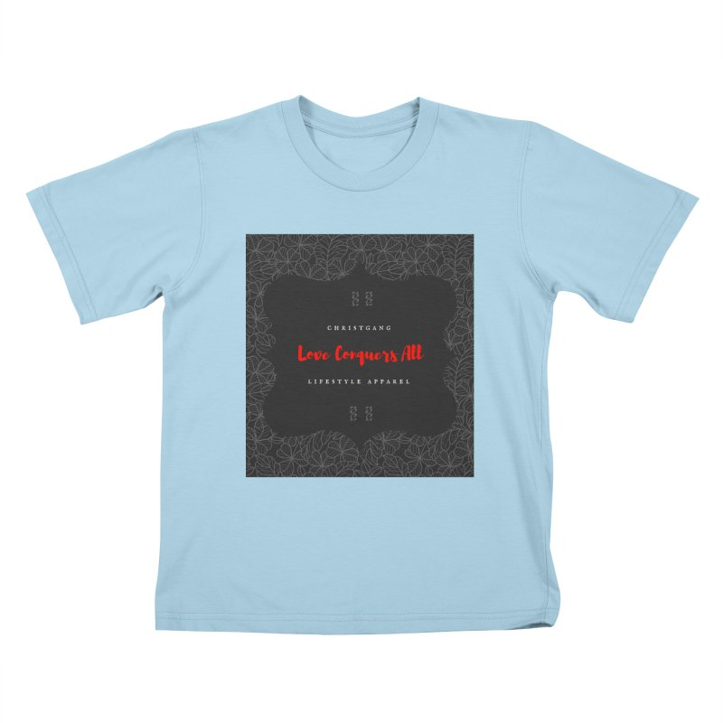 Love Conquers All Kids T-Shirt by ChristGang Apparel