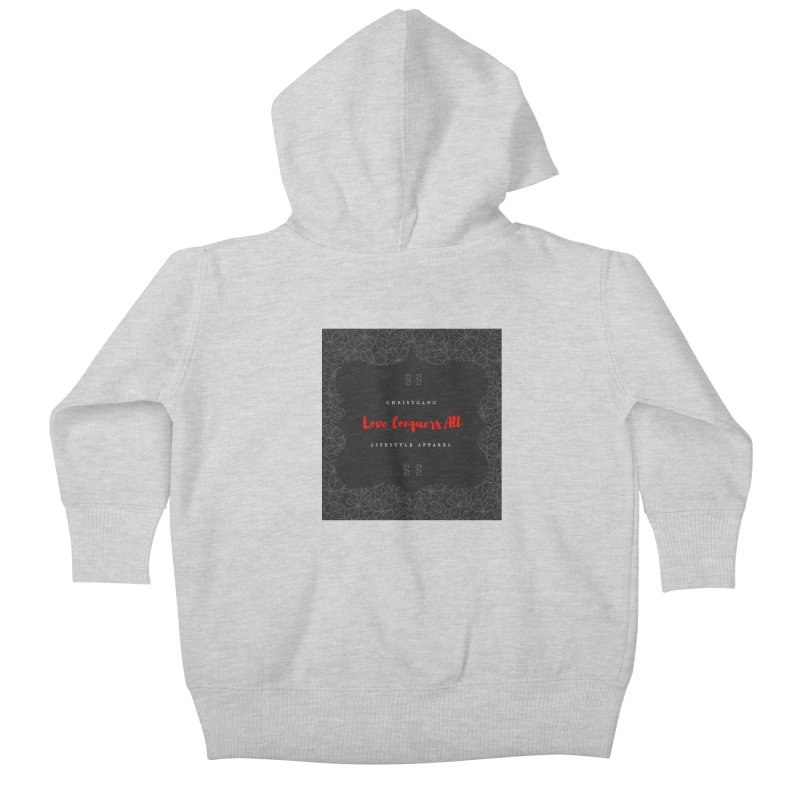 Love Conquers All Kids Baby Zip-Up Hoody by ChristGang Apparel