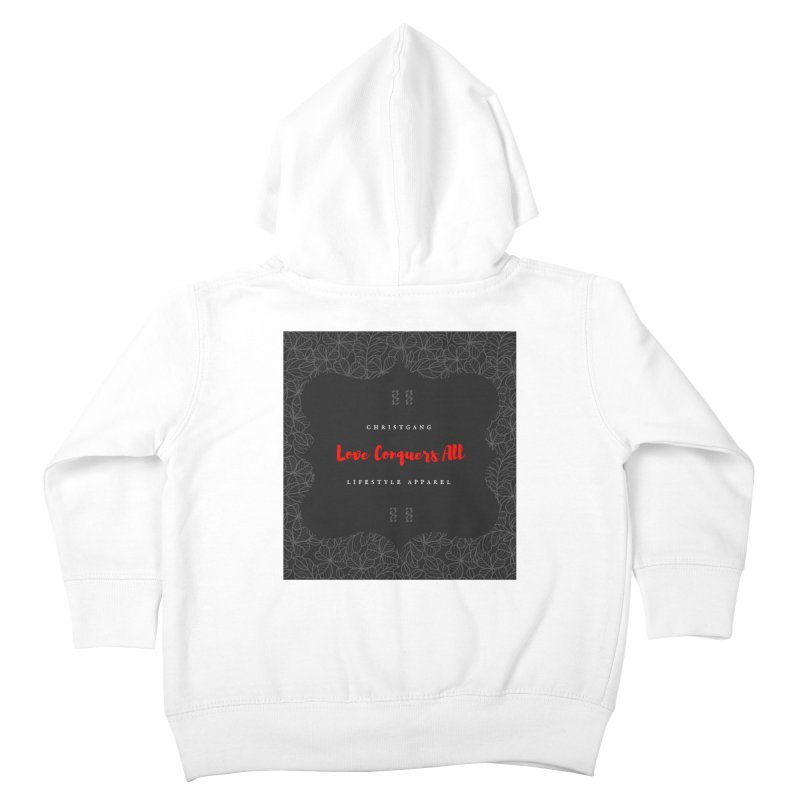 Love Conquers All Kids Toddler Zip-Up Hoody by ChristGang Apparel