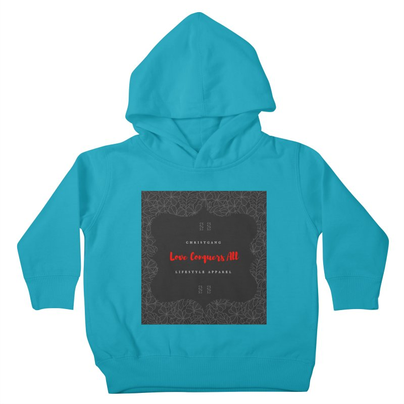Love Conquers All Kids Toddler Pullover Hoody by ChristGang Apparel