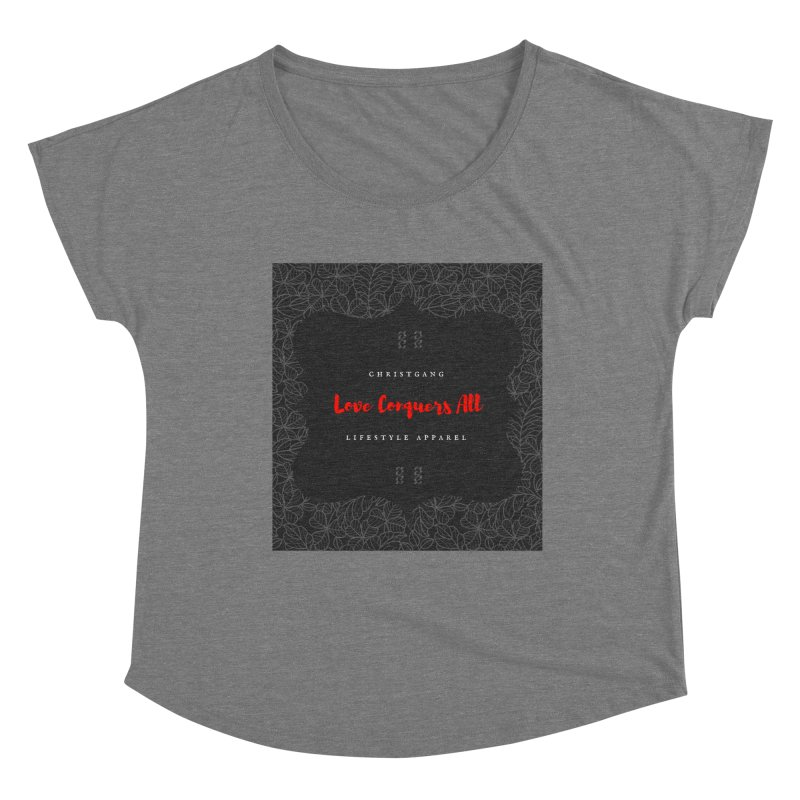 Love Conquers All Women's Scoop Neck by ChristGang Apparel