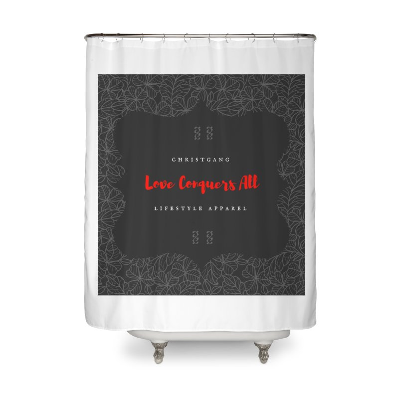 Love Conquers All Home Shower Curtain by ChristGang Apparel