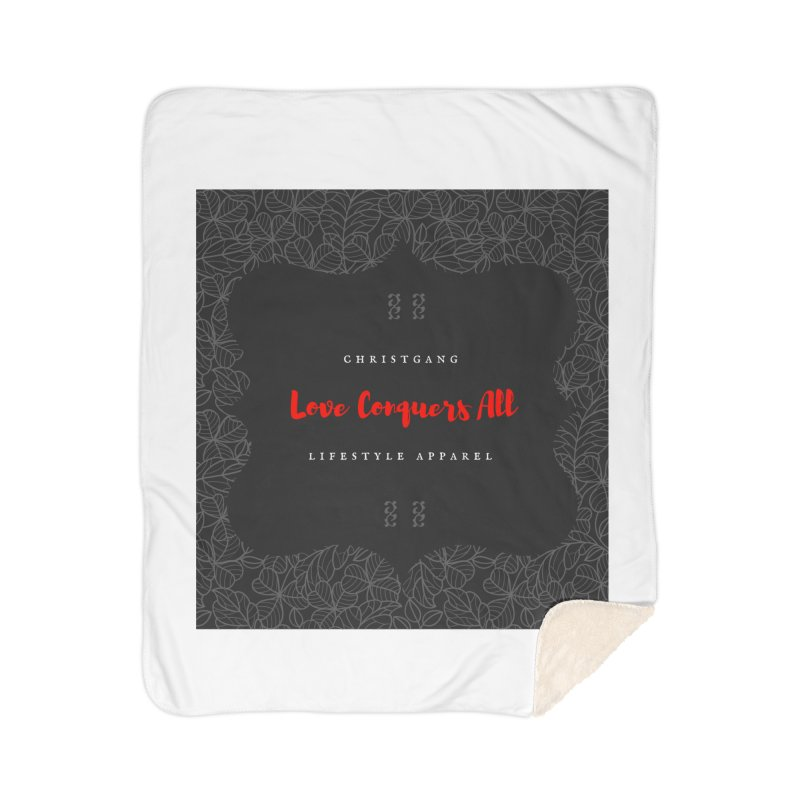 Love Conquers All Home Blanket by ChristGang Apparel