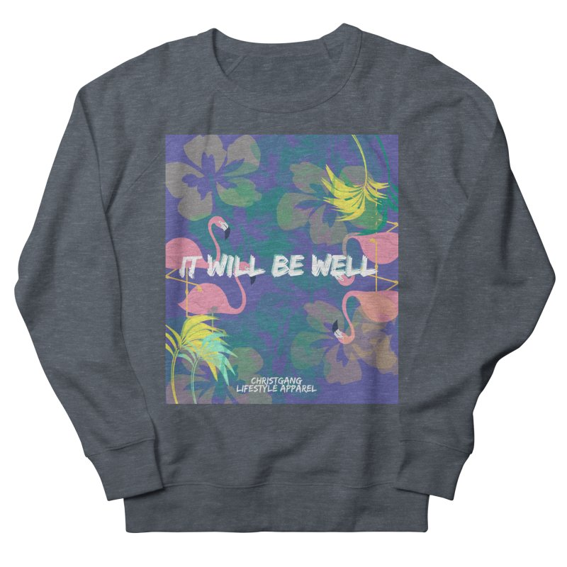 Somewhere In The Tropics Women's Sweatshirt by ChristGang Apparel