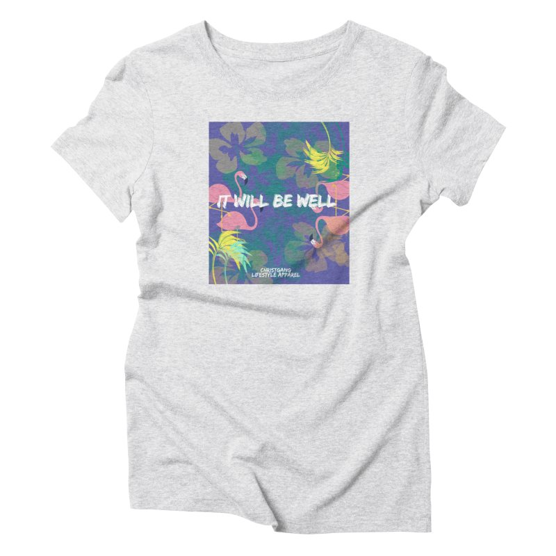 Somewhere In The Tropics Women's T-Shirt by ChristGang Apparel