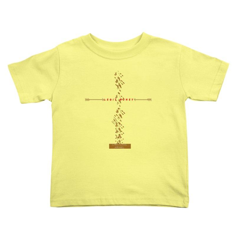Legit Money Kids Toddler T-Shirt by ChristGang Apparel