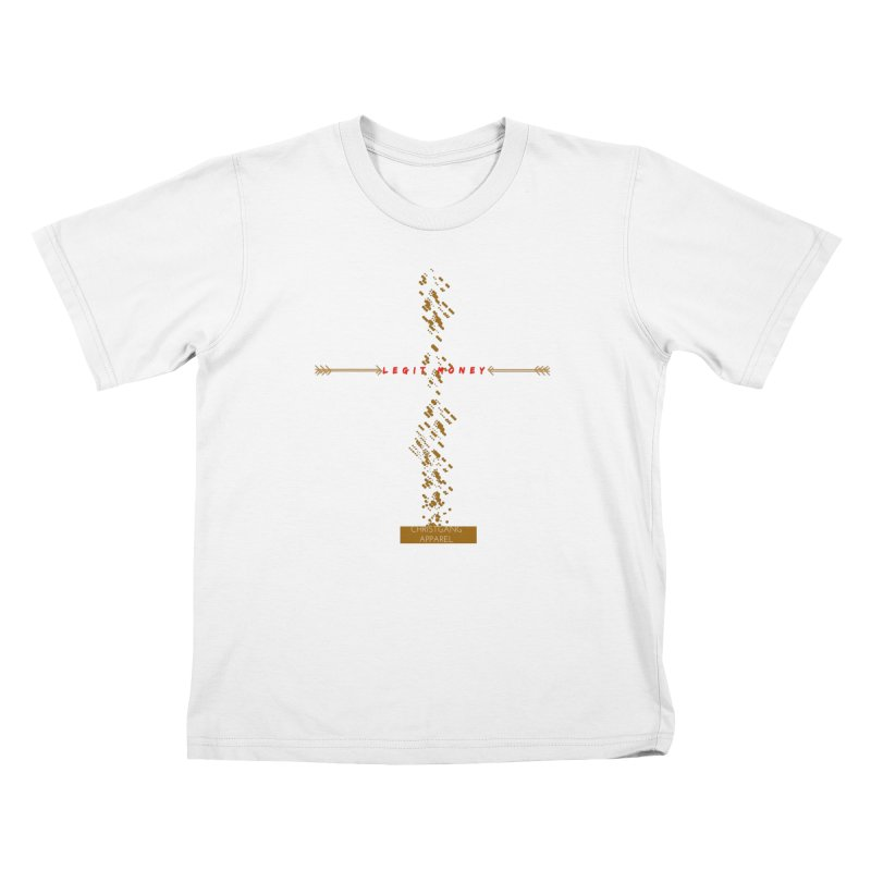 Legit Money Kids T-Shirt by ChristGang Apparel