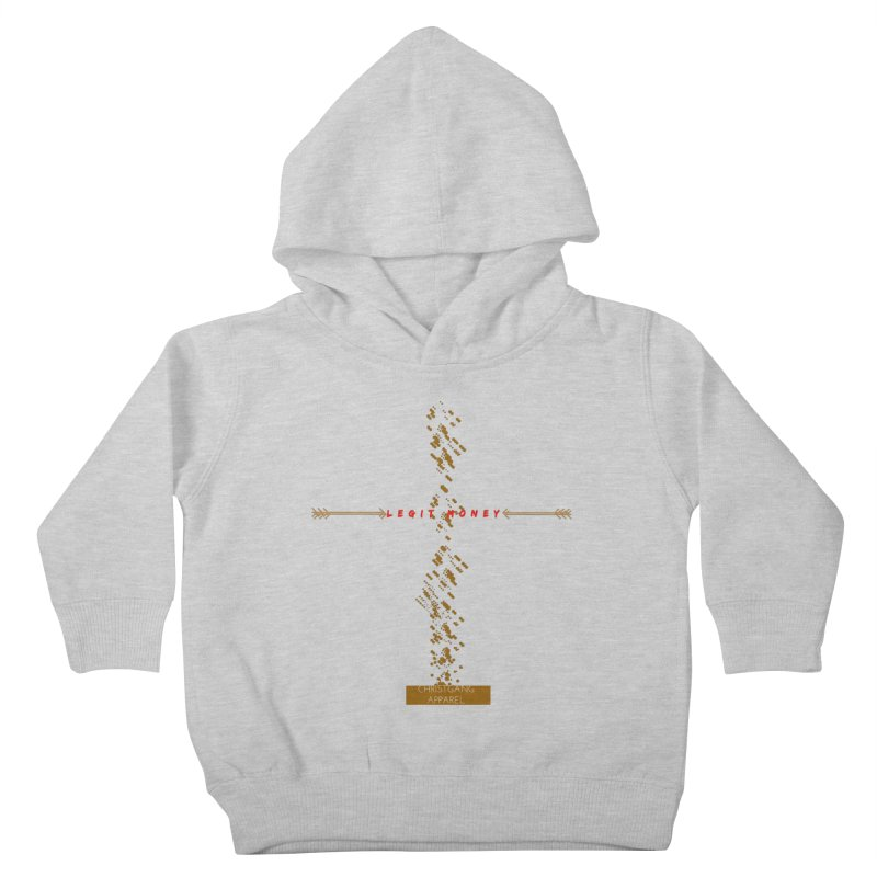 Legit Money Kids Toddler Pullover Hoody by ChristGang Apparel