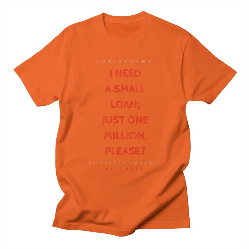 A Small Loan: $1M Men's Regular T-Shirt by ChristGang Apparel