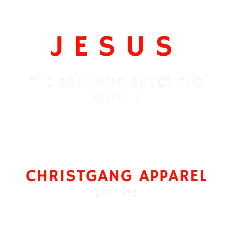 Jesus - The Son Who Saved The World Home Stretched Canvas by ChristGang Apparel