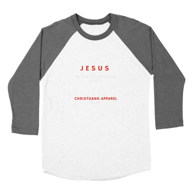 Jesus - The Son Who Saved The World Women's Longsleeve T-Shirt by ChristGang Apparel