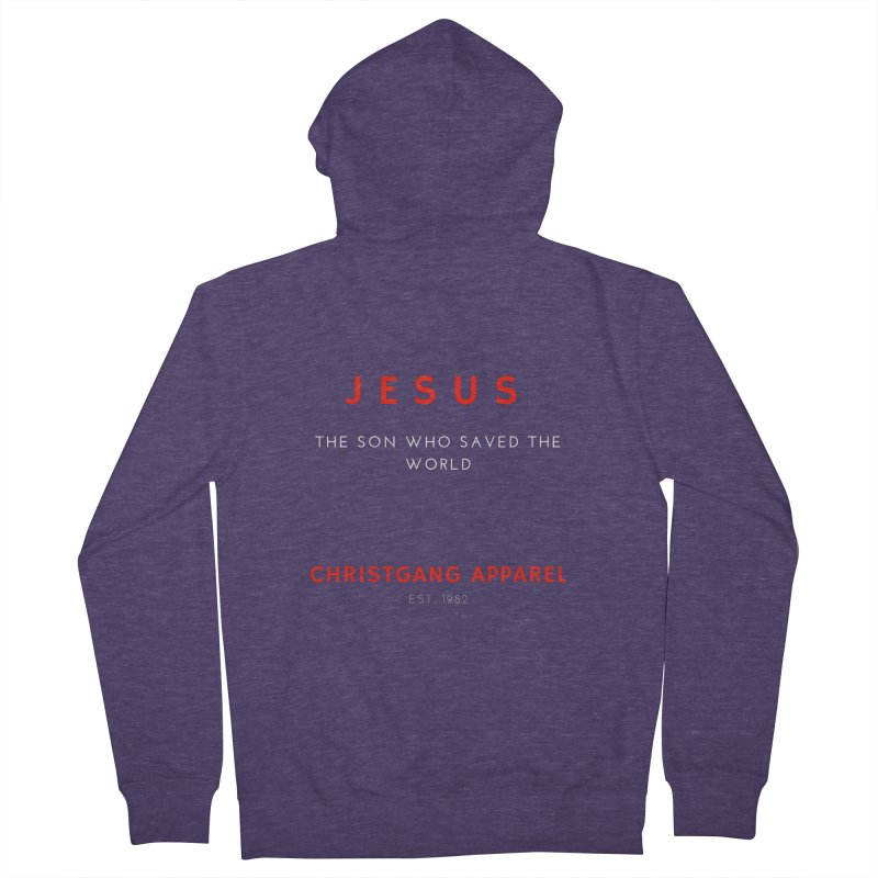 Jesus - The Son Who Saved The World Men's French Terry Zip-Up Hoody by ChristGang Apparel