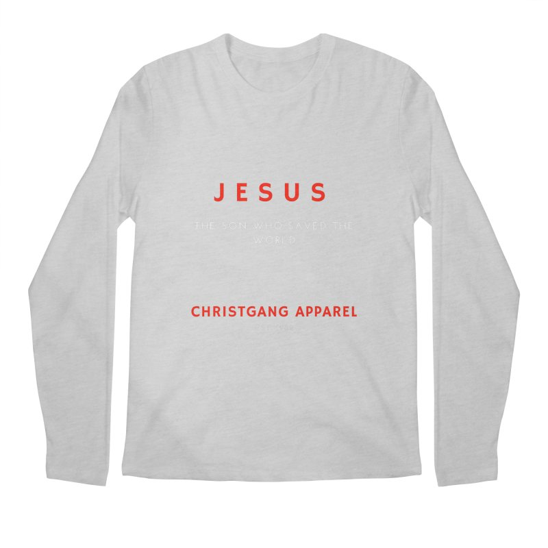 Jesus - The Son Who Saved The World Men's Regular Longsleeve T-Shirt by ChristGang Apparel