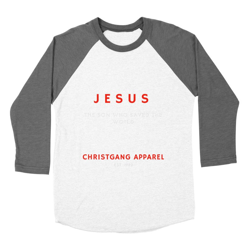 Jesus - The Son Who Saved The World Men's Baseball Triblend T-Shirt by ChristGang Apparel