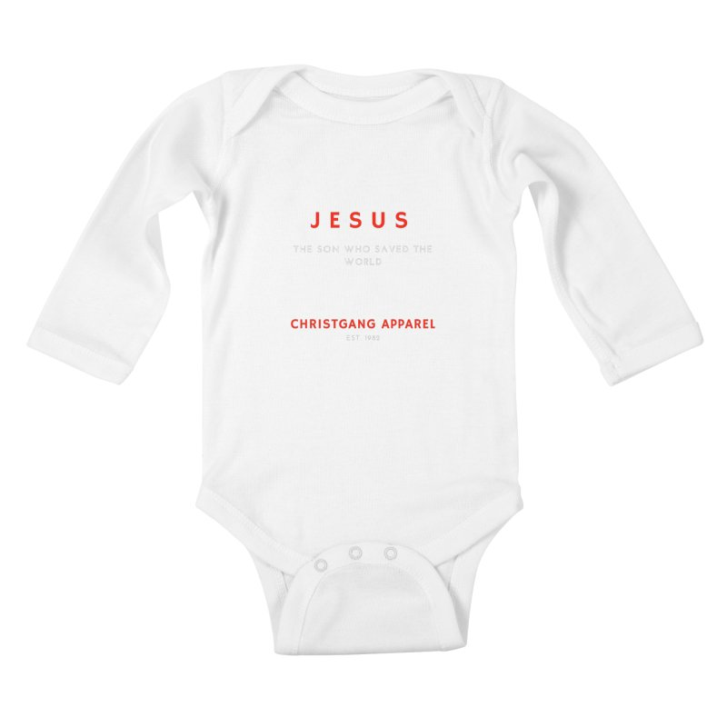 Jesus - The Son Who Saved The World Kids Baby Longsleeve Bodysuit by ChristGang Apparel