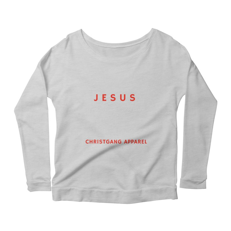 Jesus - The Son Who Saved The World Women's Scoop Neck Longsleeve T-Shirt by ChristGang Apparel