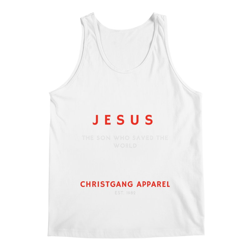 Jesus - The Son Who Saved The World Men's Regular Tank by ChristGang Apparel