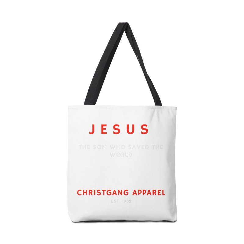 Jesus - The Son Who Saved The World Accessories Tote Bag Bag by ChristGang Apparel
