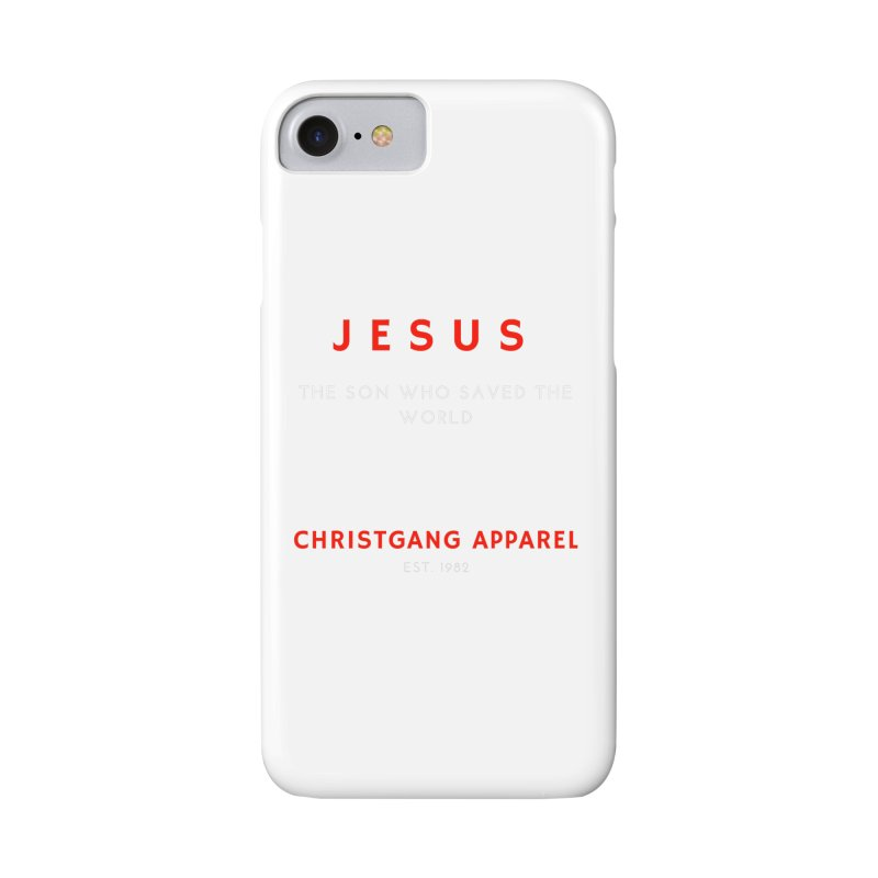 Jesus - The Son Who Saved The World Accessories Phone Case by ChristGang Apparel