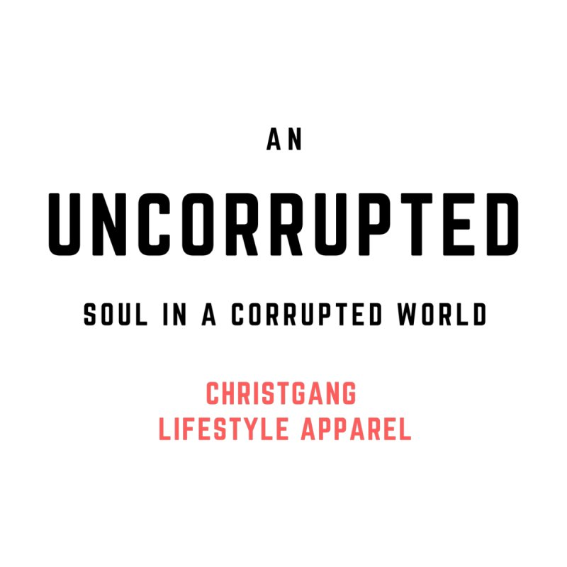 Uncorrupted Men's V-Neck by ChristGang Apparel