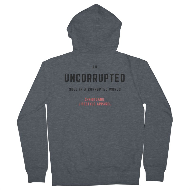 Uncorrupted Women's French Terry Zip-Up Hoody by ChristGang Apparel