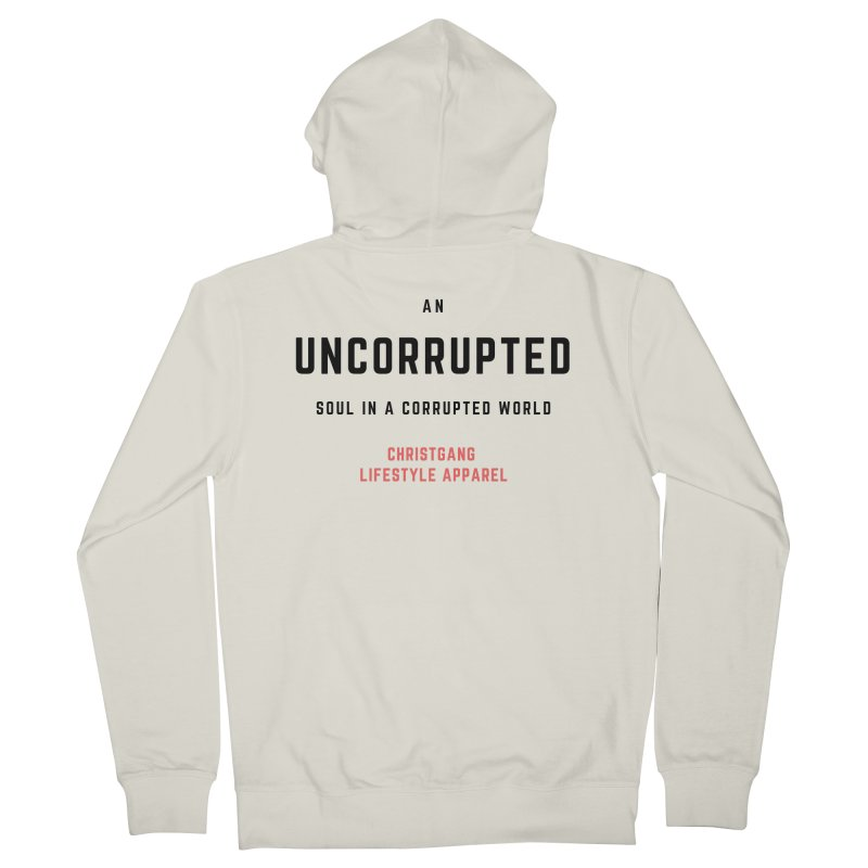 Uncorrupted Men's French Terry Zip-Up Hoody by ChristGang Apparel