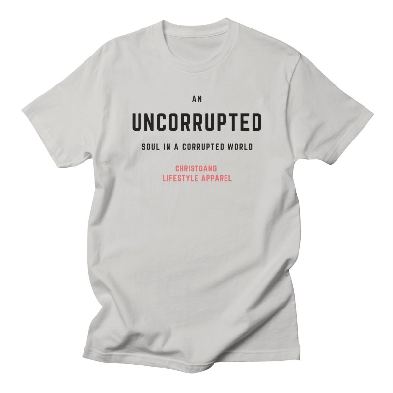 Uncorrupted Men's Regular T-Shirt by ChristGang Apparel