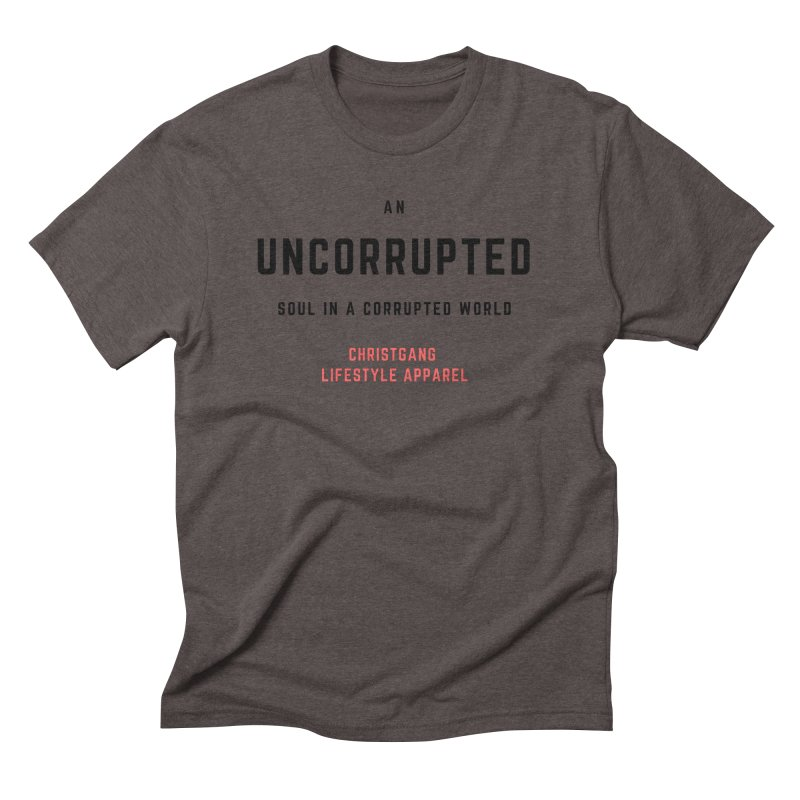 Uncorrupted Men's Triblend T-Shirt by ChristGang Apparel