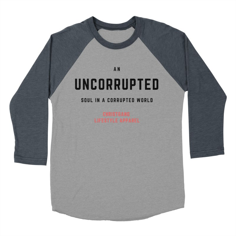 Uncorrupted Women's Baseball Triblend Longsleeve T-Shirt by ChristGang Apparel