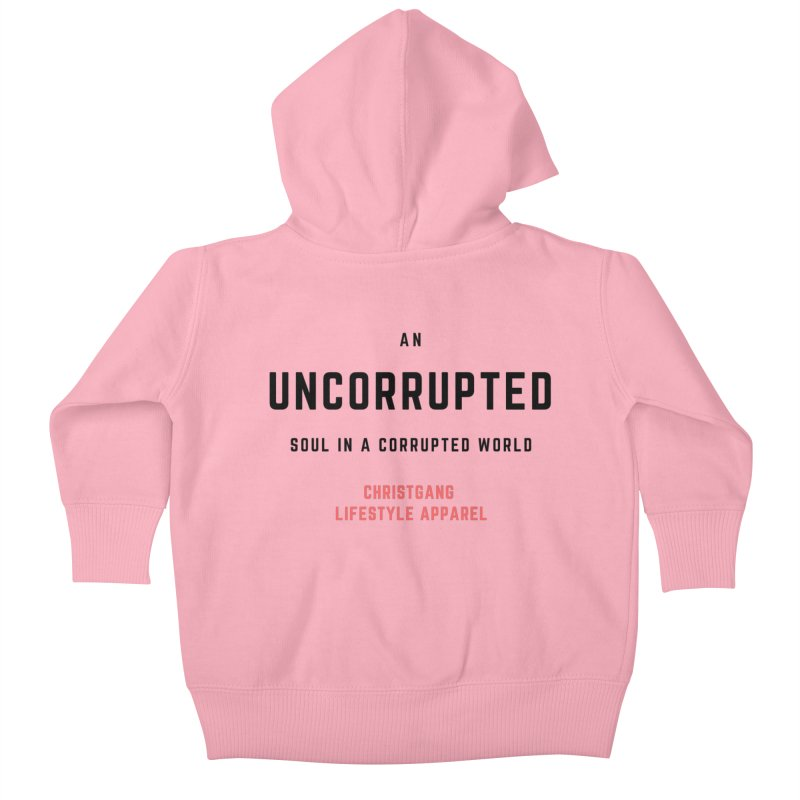 Uncorrupted Kids Baby Zip-Up Hoody by ChristGang Apparel