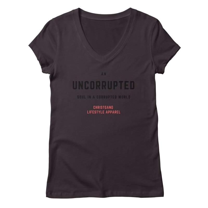 Uncorrupted Women's Regular V-Neck by ChristGang Apparel