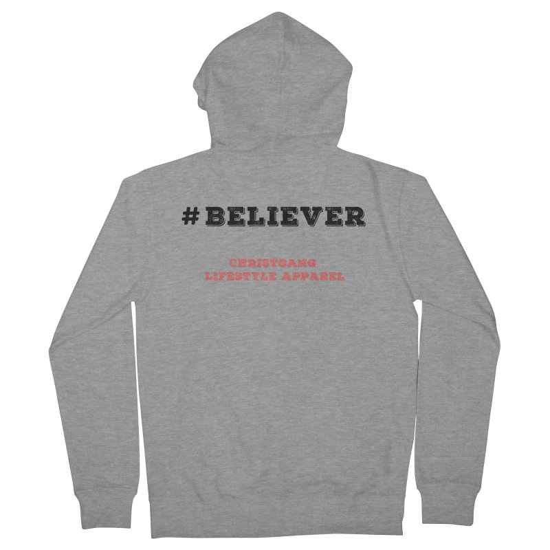 #Believer Men's French Terry Zip-Up Hoody by ChristGang Apparel