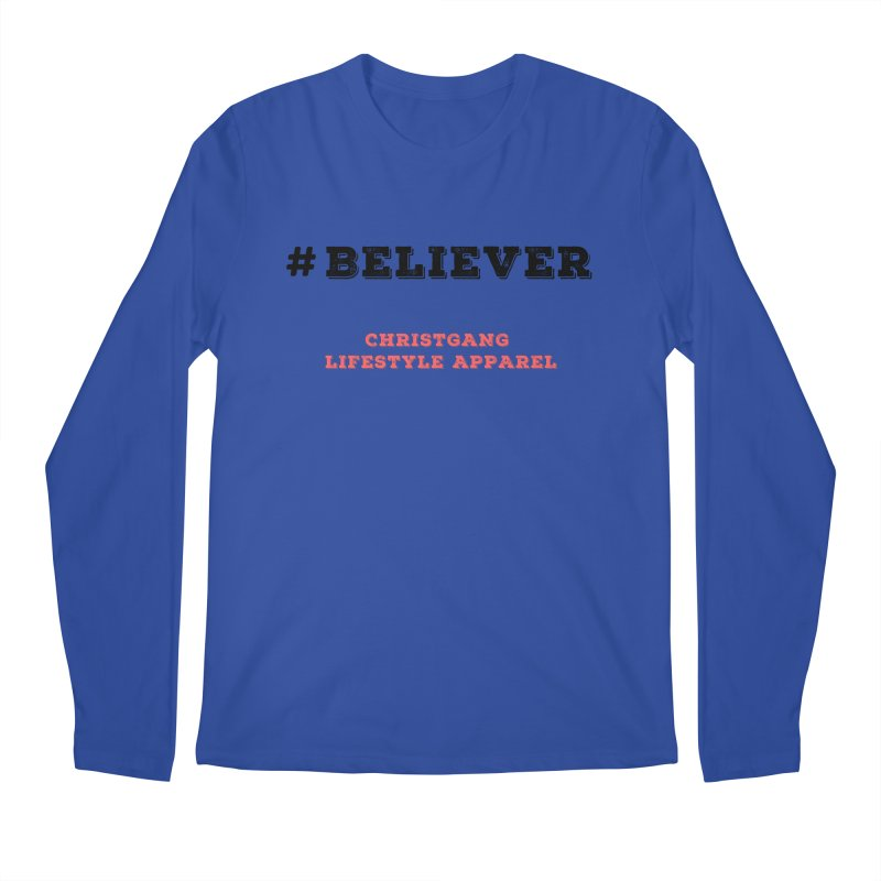 #Believer Men's Regular Longsleeve T-Shirt by ChristGang Apparel
