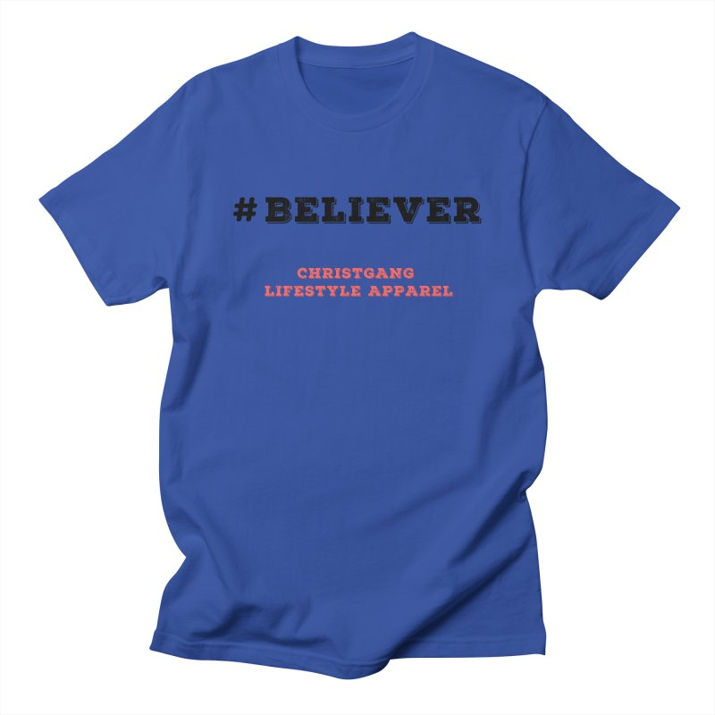 #Believer Women's Regular Unisex T-Shirt by ChristGang Apparel