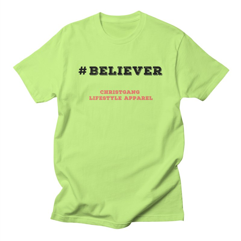 #Believer Women's Regular Unisex T-Shirt by ChristGang Apparel