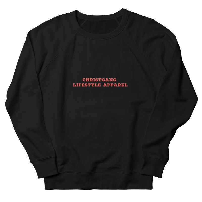 #Believer Women's French Terry Sweatshirt by ChristGang Apparel