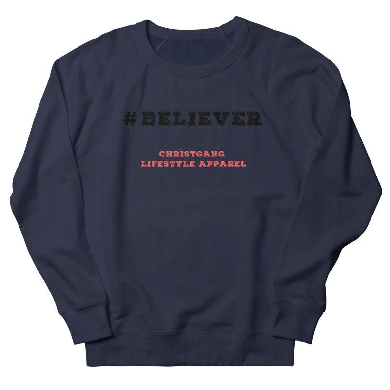 #Believer Women's Sweatshirt by ChristGang Apparel