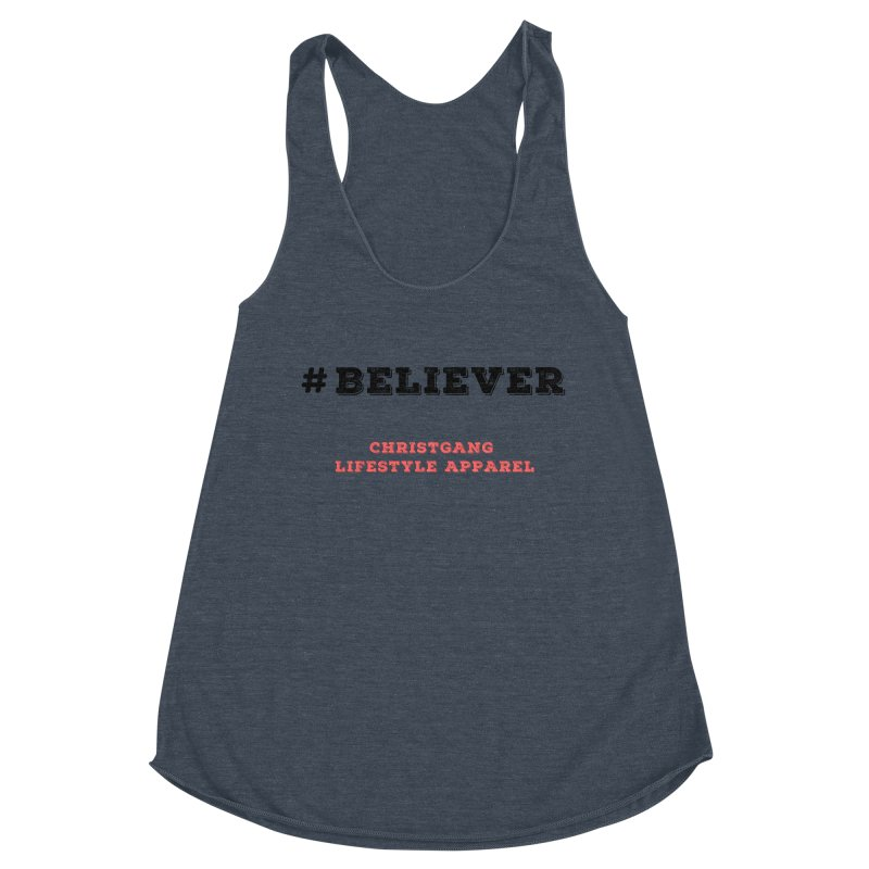 #Believer Women's Tank by ChristGang Apparel