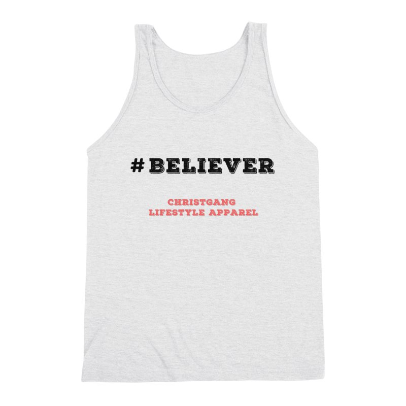 #Believer Men's Triblend Tank by ChristGang Apparel