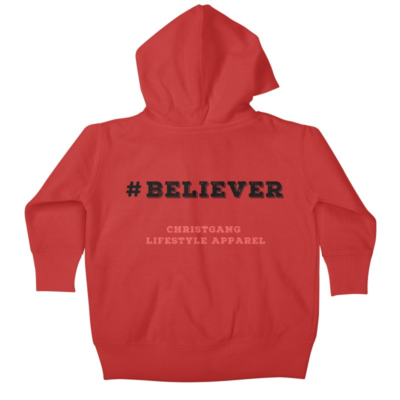 #Believer Kids Baby Zip-Up Hoody by ChristGang Apparel