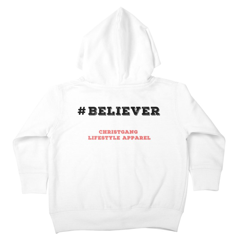 #Believer Kids Toddler Zip-Up Hoody by ChristGang Apparel