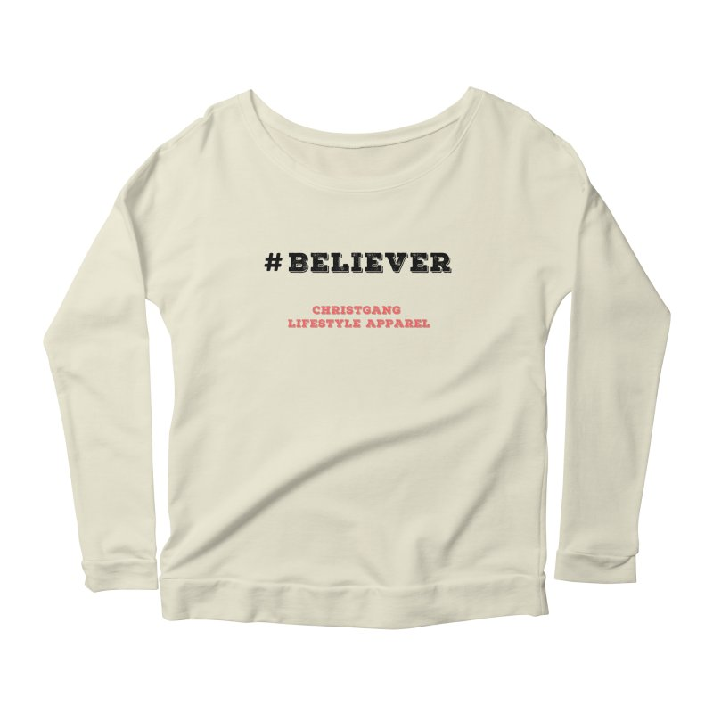 #Believer Women's Scoop Neck Longsleeve T-Shirt by ChristGang Apparel