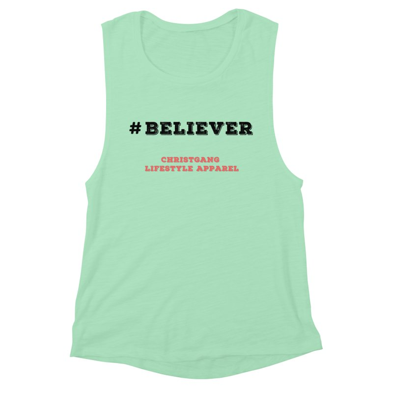 #Believer Women's Muscle Tank by ChristGang Apparel