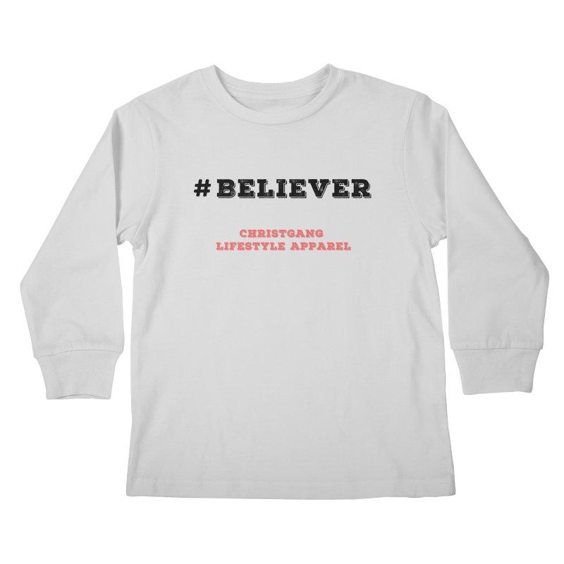 #Believer Kids Longsleeve T-Shirt by ChristGang Apparel