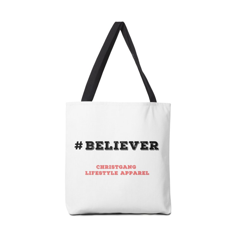 #Believer Accessories Tote Bag Bag by ChristGang Apparel